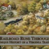 "Documentary Film: ""A Railroad Runs Through It"""